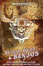 Blood, Dust And Banjos